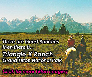 Triangle X Guest Ranch - Grand Teton Nat'l Park : Offering the most spectacular panorama of the Teton range of any lodging facility inside the Park. Select from all-inclusive ranch vacations. 4-day options available through early June and after August 24. Prime season dates are 7-day only.