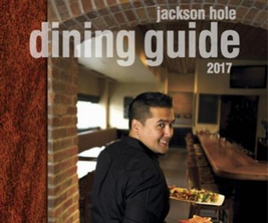Jackson Hole Dining Guide : Get your own copy of the Jackson Hole Dining Guide. We feature over 70 restaurants, complete with menus and maps.