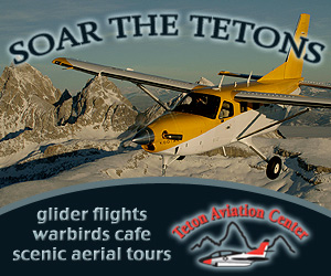 Teton Aviation: Custom Flight Tours & Gliders : Spend less than the cost of a driving tour & see the Tetons from the sky! Small plane, glider, photographic & dinner sunset tours. Thrill seekers try an Acrobatic Thrill Ride!